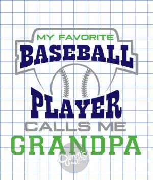 My Favorite Baseball Player Calls Me Grandpa