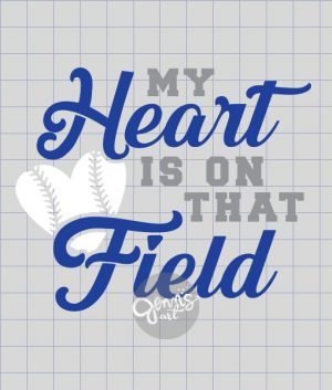 My Heart is on that Field